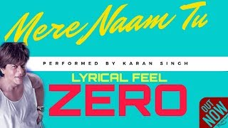 Zero |Mere Naam Tu |Dance Choreography | lyrical Feel |karan singh