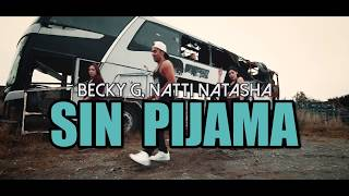 SIN PIJAMA - Becky G, Natti Natasha (Coreografia ZUMBA) / LALO MARIN