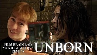 Bad Movie Beatdown: The Unborn (2009) (REVIEW)