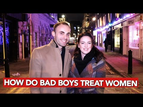 How Do Bad Boys Treat Women?