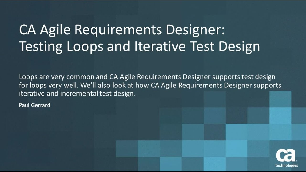 Ca agile requirements designer testing loops and iterative test ca agile requirements designer testing loops and iterative test design xflitez Image collections