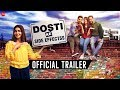 Dosti Ke Side Effectss Official Trailer Sapna C Vikrant A Zuber K Anju J Neel M Sai B mp3