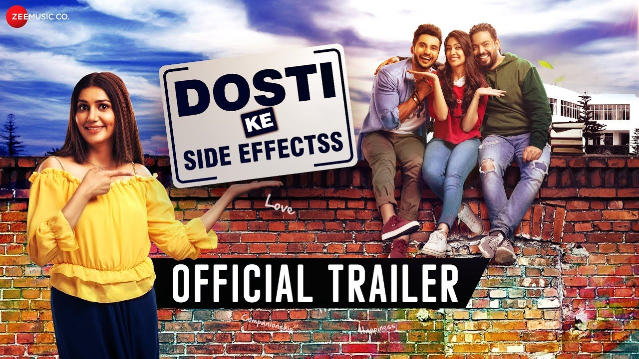Dosti Ke Side Effectss - Official Trailer