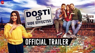 Dosti Ke Side Effectss - Official Trailer | Sapna C, Vikrant A, Zuber K, Anju J, Neel M & Sai B