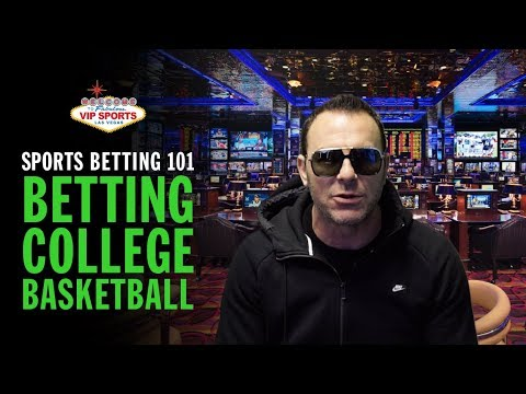 Sports Betting 101 with Steve Stevens - Betting College Basketball