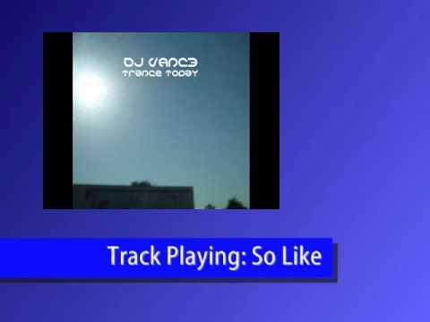 DJ V@NC3 - So Like (feat. DJ 5ix)