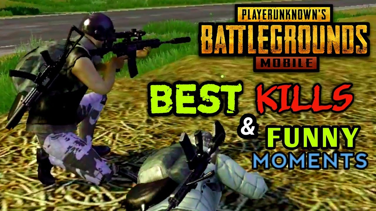 Pubg Mobile Best Kills And Funny Moments Part  Playerunknowns Battlegrounds Mobile Gameplay