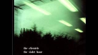 The Clientele - The violet hour