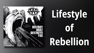 Against All Authority // Lifestyle of Rebellion