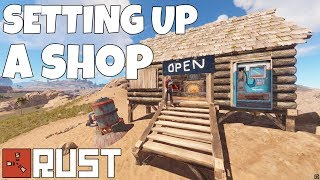 RUST | CREATING THE ULTIMATE SHOP!
