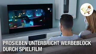 ProSieben unterbricht Werbeblock durch Spielfilm