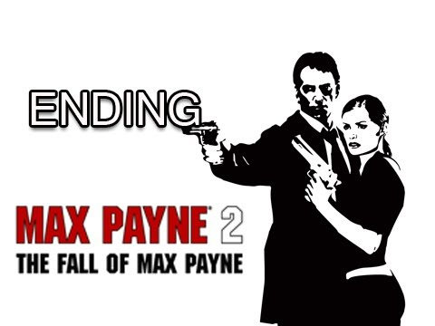 Max Payne 2 : The Fall of Max Payne - Part 12 ENDING ( Gameplay / Commentary )