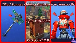 Epic HINTS Tilted Towers GETTING DESTROYED In Season 8! *With PROOF* | Fortnite Battle Royale