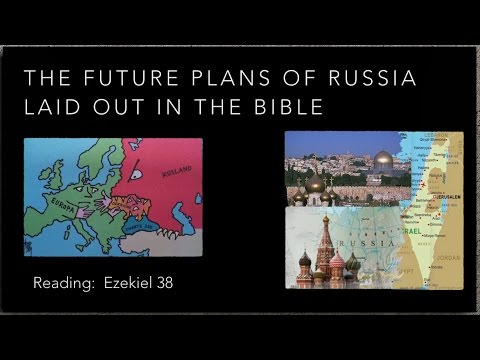 The Future Plans Of Russia Laid Out In The Bible