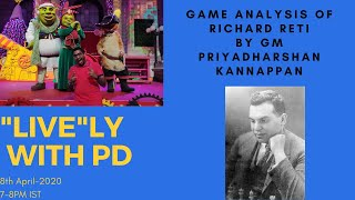 Lively with PD show; Richard Reti - Rudolf Spielmann , Analysis by GM Priyadharshan Kannappan