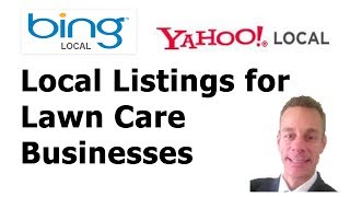 Bing and Yahoo Local Listings for LawnCare Business
