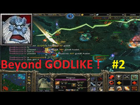 DotA 6.83d - Magnus Beyond GODLIKE ! #2