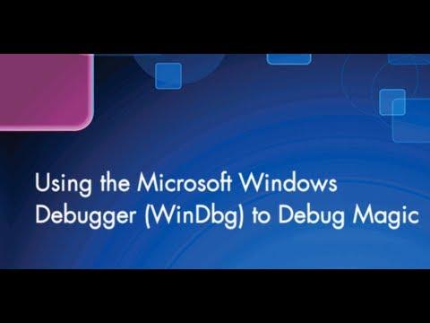 Using Microsoft's WinDbg to Debug Magic