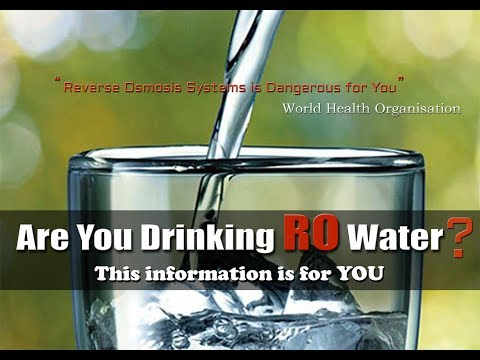 RO Water Is Dangerous and Cause Death - World Health Organisation