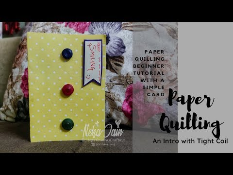 Paper quilling chapter #1 | DIY tutorial | Introduction to Quilling | Kids Craft | Beginner Tutorial