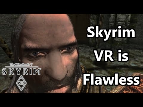 Skyrim Is (Not) the Most Immersive Game Ever (Skyrim VR) - ThatPhatBaby |