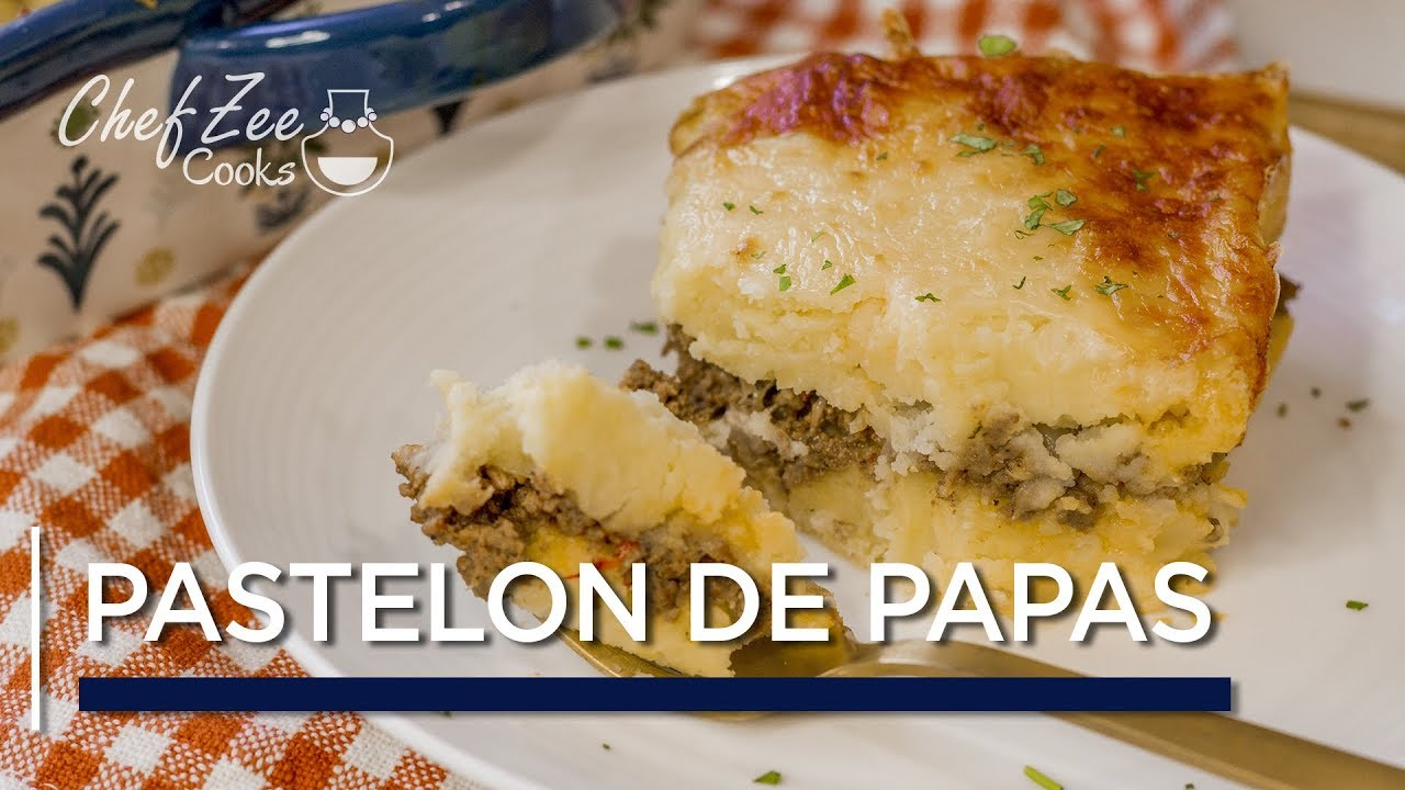 Pastelon De Papas Dominican Shepherd S Pie Chef Zee Cooks Youtube