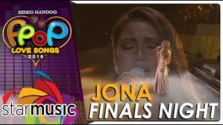 Jona - Himig Handog P-Pop Love Songs 2016 Finals Night