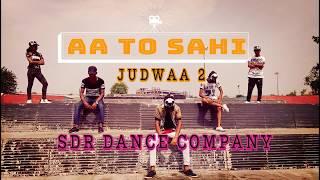 Aa to sahi #bollywood dance #judwaa 2 #varun  jacqelin  taapsee  choreo by Rajat  SDR boy