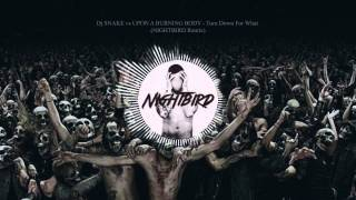 Dj SNAKE vs UPON A BURNING BODY - Turn Down For What (NIGHTBIRD Remix) - TRAP METAL VERSION