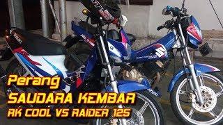 Battle Suzuki RK Cool VS Suzuki Raider 125 || Aji VAS