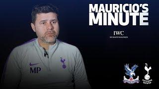 MAURICIO ON PALACE FA CUP CLASH | MAURICIO'S MINUTE
