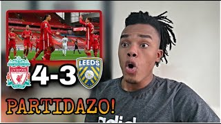 LIVERPOOL vs LEEDS UNITED (4-3) REACCIÓN de un HINCHA | VUELVE la PREMIER LEAGUE 20/21