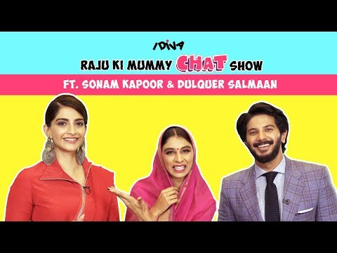 Raju Ki Mummy Chat Show Ft. Sonam Kapoor And Dulquer Salmaan From The Zoya Factor | IDiva
