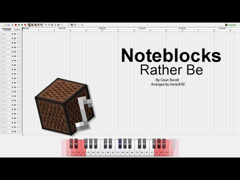 Rather Be - Clean Bandit (Minecraft Note Block Studio)