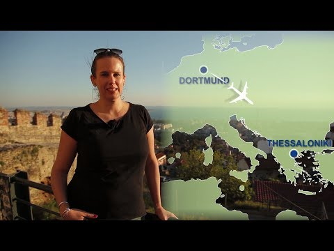 Ab Dortmund nach Thessaloniki - Der Film zum Direktflug