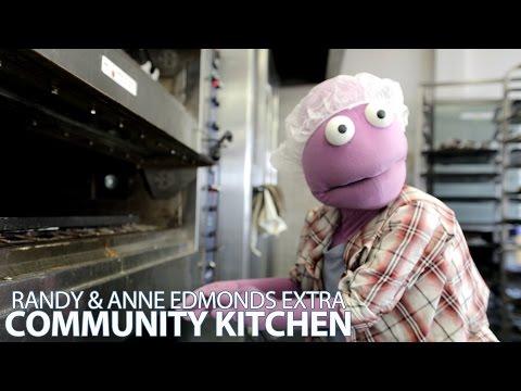 RANDY & ANNE EDMONDS - COMMUNITY KITCHEN EXTRA - S01E13