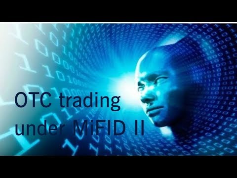 How to do OTC-trading under MiFID II (tutorial)