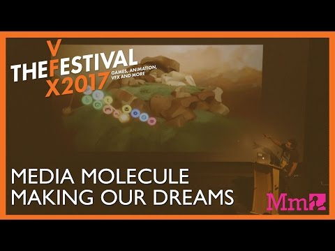 Media Molecule: Making our Dreams. VFX Festival 2017 Talk.
