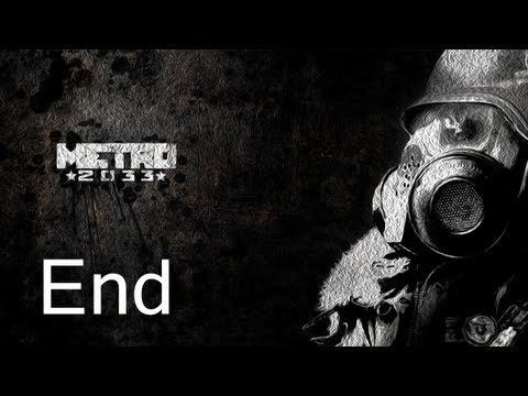 Metro 2033 Gameplay Walkthrough Ending (Both Endings)