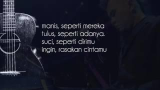NOAH feat. Ahmad Dhani - Kirana (Official Lyric Video)