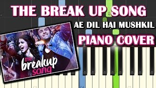 Download Hindi Video Songs - The Breakup Song Ae Dil Hai Mushkil|Piano Chords Tutorial Lesson Instrumental Karaoke By Ganesh Kini