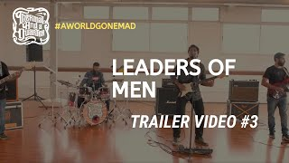 Thermal And A Quarter: Leaders of Men - Music Video Trailer #3