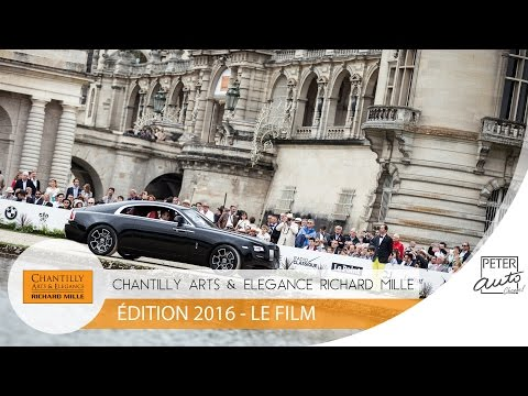 Chantilly Arts et Elegance Richard Mille - Edition 2016 - Le Film
