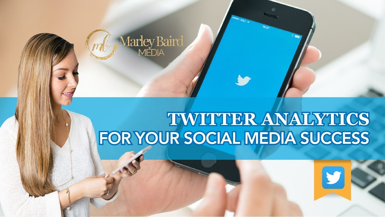 Twitter Analytics For Your Social Media Success