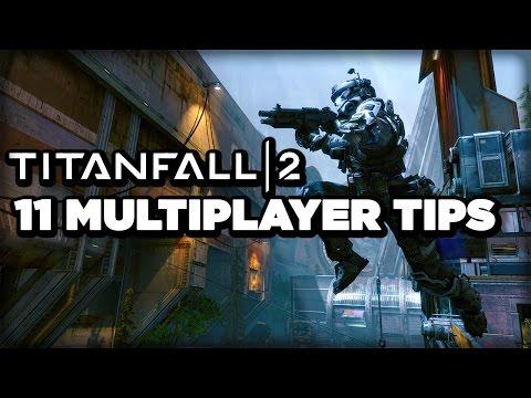 Titanfall 2 Multiplayer: 11 Tips for Beginner Pilots