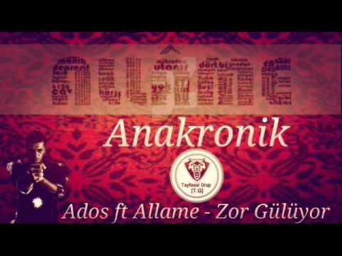 Allame ft Ados - Zor Gülüyor (Albümden Alıntıdır)
