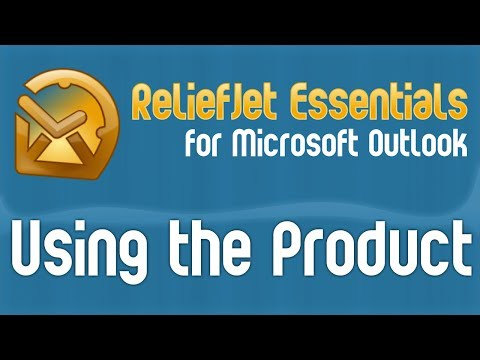 How to Use ReliefJet Essentials for Outlook