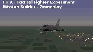 [PC DOS] TFX - Tactical Fighter Experiment - Mission Builder - EF 2000 - Gameplay
