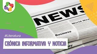 Diferencias y semejanzas entre la crónica informativa y la noticia