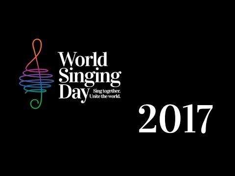 World Singing Day 2017 Global Sing-along